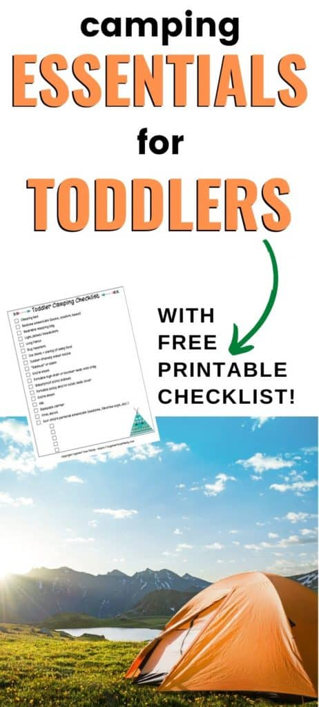 """text """"camping essentials for toddlers with free printable checklist"""" with a picture of a tent at sunrise"""