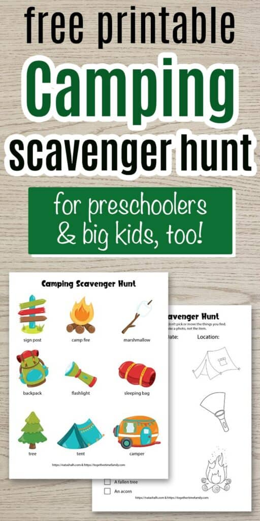 "Text ""free printable camping scavenger hunt for preschoolers and big kids, too!"" with a preview of two printable camping scavenger hunts. One is for young children and features 9 campground images to seek and find. The second scavenger hunt is a nature scavenger hunt for older children. Both are shown on a wood background."