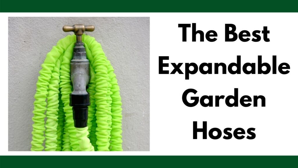"On the right is a green expandable hose wrapped around a hose spigot on a stucco wall. On the left is the text ""the best expandable garden hoses"""