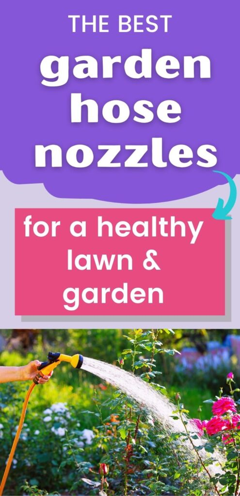 "text ""the best garden hose nozzles for a healthy lawn & garden."" Below is a picture of a woman's hand using a yellow hose nozzle to water rose bushes."