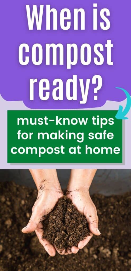 """text overlay """"When is compost ready? Must-know tips for making safe compost at home"""" above an image of cupped hands holding rich, dark compost"""